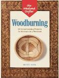 Woodburning: 20 Great-Looking Projects to Decorate in a Weekend (Weekend Crafter Series)