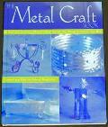 The Metal Craft Book - Deborah Morgenthal - Hardcover - 1 ED