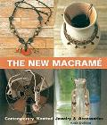 New Macrame Contemporary Knotted Jewelry & Accessories