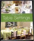 New Book of Table Settings Creative Ideas for the Way We Gather Today