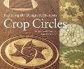 Crop Circles Exploring the Designs and Mysteries