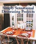 Simply Sensational Decorating Projects