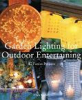 Garden Lighting for Outdoor Entertaining 40 Festive Projects