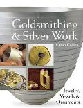 Goldsmithing & Silver Work Jewelry, Vessels & Ornaments