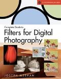 Complete Guide to Filters for Digital Photography