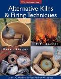 Alternative Kilns & Firing Techniques Raku, Saggar, Pit, Barrel