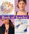 Girls World Book of Jewelry 50 Cool Designs to make