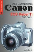 Canon Eos Rebel TI Eos 300 V