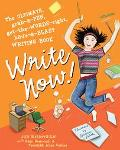 Write Now! The Ultimate, Grab-a-Pen, Get-the-Words-Right, Have-a-Blast Writing Book