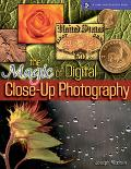 Magic of Digital Close-up Photography