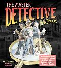 Master Detective Handbook Help Our Detectives Use Gadgets & Super Sleuthing Skills to Solve ...