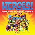 Heroes! Draw Your Own Superheroes, Gadget Geeks & Other Do-gooders