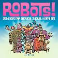 Robots! Draw Your Own Androids, Cyborgs & Battle Bots