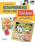 Kodak Book of Scrapbooking Photos of Your Children