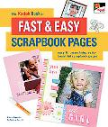 Kodak Book of Fast & Easy Scrapbook Pages