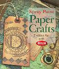 Spray Paint Paper Crafts Creative Fun With Krylon