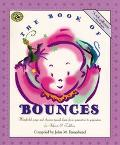 Book of Bounces Wonderful Songs and Rhymes Passed Down from Generation to Generation