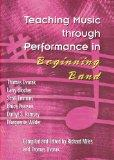 Teaching Music through Performance in Beginning Band