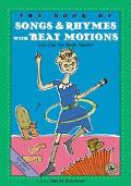 Book of Songs & Rhymes With Beat Motions Keeping the Beat