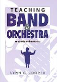 Teaching Band & Orchestra Methods and Materials