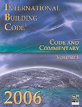 2006 International Building Code: Code and Commentary, Vol. 1
