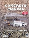 Concrete Manual: Updated to 2006 International Building Code and ACI 318-05