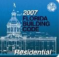 2007 Florida Building Code - Residential