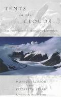 Tents in the Clouds The First Women's Himalayan Expedition