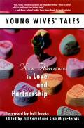 Young Wives' Tales New Adventures in Love and Partnership