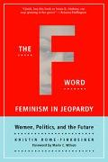 F-Word Feminism In Jeopardy