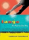Tango: An Argentine Love Story