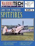 Griffon-Powered Spitfires Included in This Volume Are Tech Illustrations,Developmental Histo...