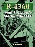 R-4360 Pratt & Whitney's Major Miracle