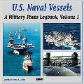 U.s. Naval Vessels A Military Photo Logbook