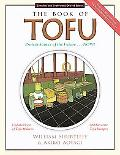 Book of Tofu Protein Source of the Future...Now!