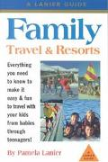 Family Travel and Resorts - Pamela Lanier - Paperback - 3RD