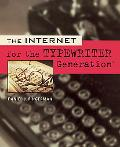 Internet for the Typewriter Generation