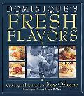 Dominique's Fresh Flavors Cooking With Latitude in New Orleans