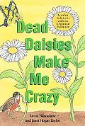 Dead Daises Make Me Crazy Garden Solutions Without Chemical Pollution