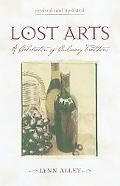 Lost Arts A Celebration of Culinary Traditions