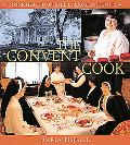 Convent Cook Divine Meals for Families Large and Small