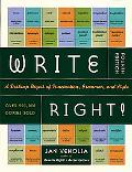 Write Right! A Desktop Digest of Punctuation, Grammar, and Style