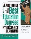 Bear's Guide to the Best Education Degrees by Distance Learning