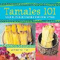 Tamales 101 A Beginner's Guide to Making Traditional Tamales