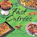 Fast Entrees