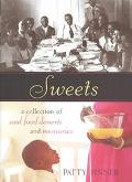 Sweets A Collection of Soul Food Desserts and Memories