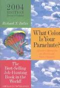 What Color Is Your Parachute A Practical Manual for Job-Hunters and Career Changes