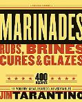 Marinades, Rubs, Brines, Cures, & Glazes Revised And Expanded