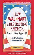 How Walmart Is Destroying America And The World And What You Can Do About It