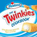 Twinkies Cookbook An Inventive And Unexpected Recipe Collection From Hostess